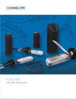 Fiber optic closures FOSC 400 and FIST-GCO Commscope